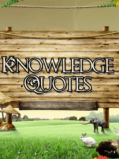 Knowledge Quotes: Top Sayings