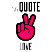 Love Day Quote