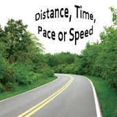 Distance, Time, Pace or Speed