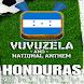 HONDURAS VUVUZELA and ANTHEM!