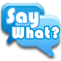 Say What? - Mobile Game icon