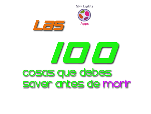100 Cosas Que Debes Saver