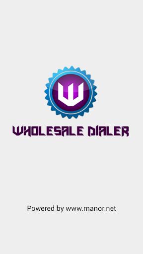 Wholesale Dialer