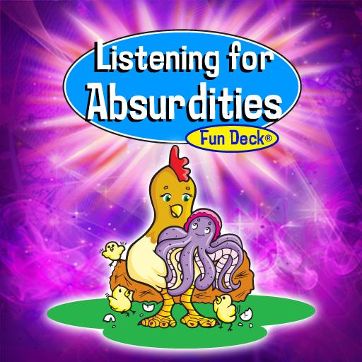 Listening For Absurdities