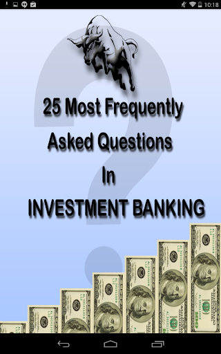 25 INVESTMENT BANK INTERVIEW Q