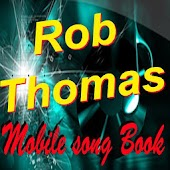 Rob Thomas SongBook