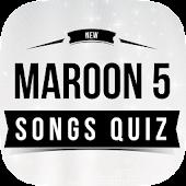 Maroon 5 - Songs Quiz