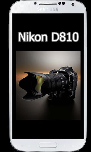 D810 Tutorial