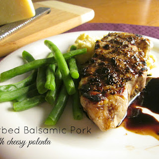 Balsamic Herbed Pork with Cheesy Polenta