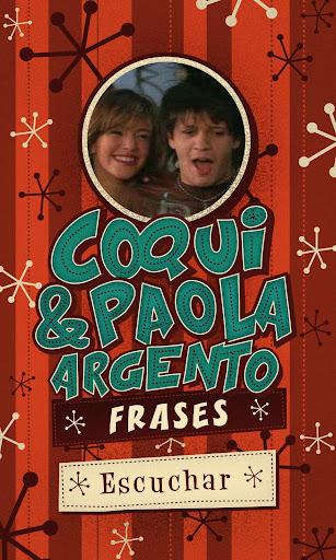 Coqui y Paola Argento- Frases