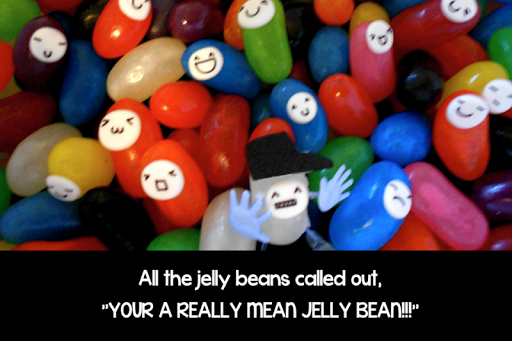 The Really Mean Jelly Bean