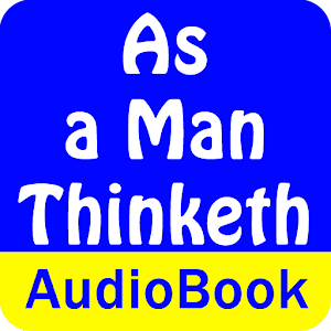 As a Man Thinketh (Audio Book)