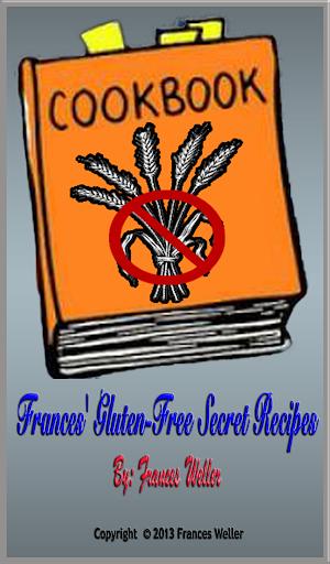 Frances' Gluten-Free Recipes
