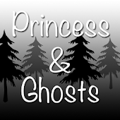 Princess & Ghosts