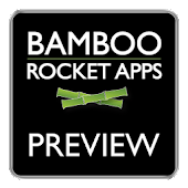 Bamboo Rocket Apps Preview App
