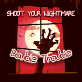 Shoot Your Nightmare Chapter 2