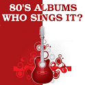 80s Albums: Who Sings It? icon