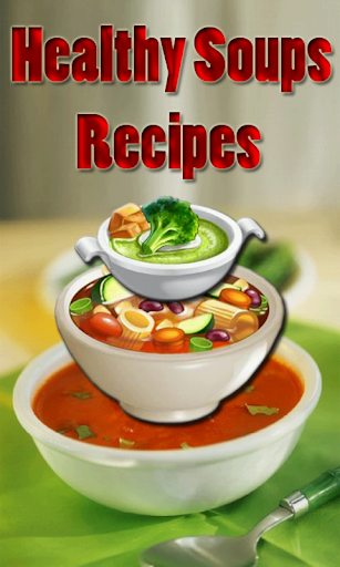 Healthy Soups Recipes
