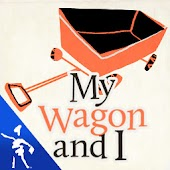 My Wagon And I