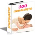 300 Câu Hỏi Của Bố Mẹ Trẻ logo