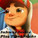 Subway Surf Play Tips & Tricks icon