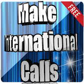 Make International Calls Now
