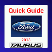 Quick Guide 2013 Ford Taurus