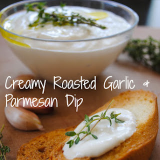 Creamy Roasted Garlic & Parmesan Dip