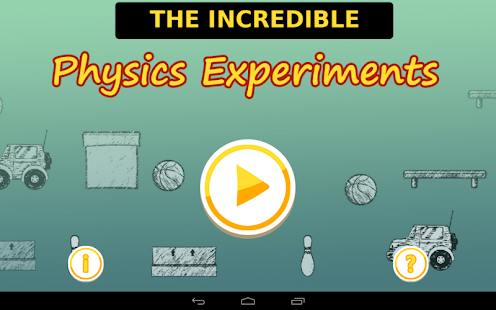 Fun with Physics Experiments