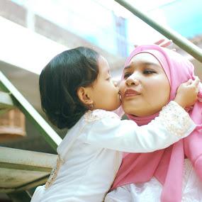 kiss by Danang Kusumawardana - People Family ( love, mama, daughter )