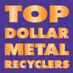 Top Dollar Metal Recyclers