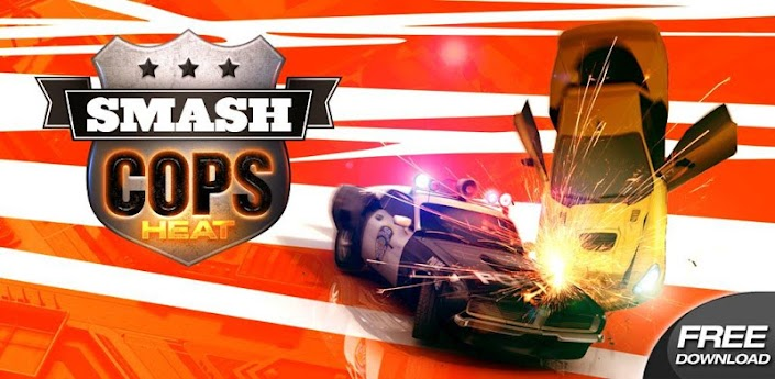 Smash Cops Heat скачать на андроид