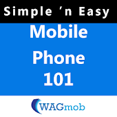 Mobile Phone 101 by WAGmob