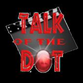 Talk of the Dot