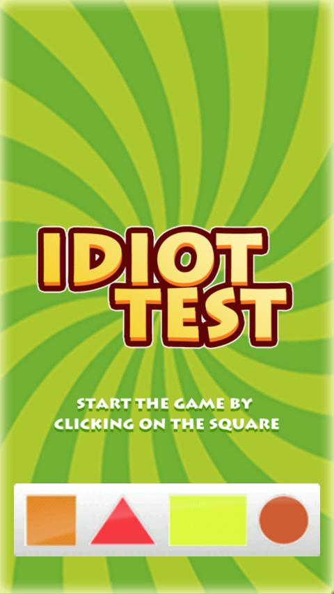 Idiot Test- screenshot