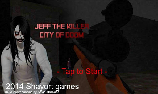 jeff the killer : city of doom