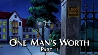 One Man's Worth Part 1