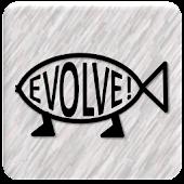 Evolve!