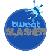 TweetSlasher