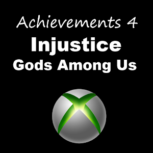 Achievements 4 Injustice