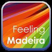 Feeling Madeira