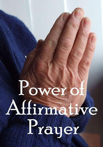 Power Of Affirmative Prayer