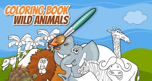 Coloring Book Wild Animals - Android Apps on Google Play