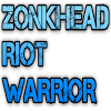 ZONKHEAD RIOT WARRIOR 2017 APK