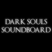 Dark Souls Soundboard
