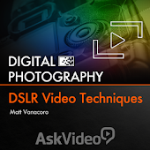 DSLR Video Techniques