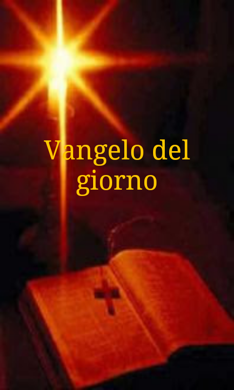 il vangelo del giorno android apps on google play