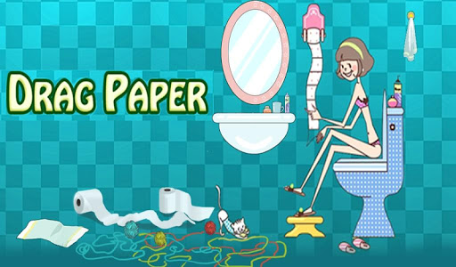 Drag paper in the toilet