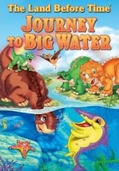 Land Before Time IX: Journey to Big Water