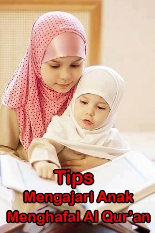 Mengajari Anak Hafal Al Qur'an